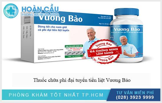 Thuốc chữa phì đại tuyến tiền liệt Vương Bảo
