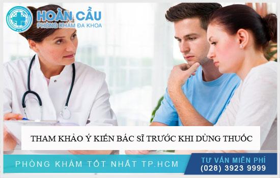 Tham khảo ý kiến bác sĩ trước khi dùng thuốc