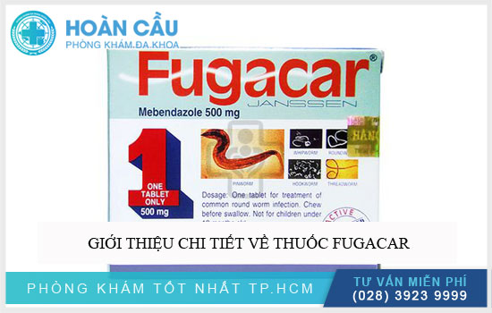 Giới thiệu chi tiết về thuốc Fugacar