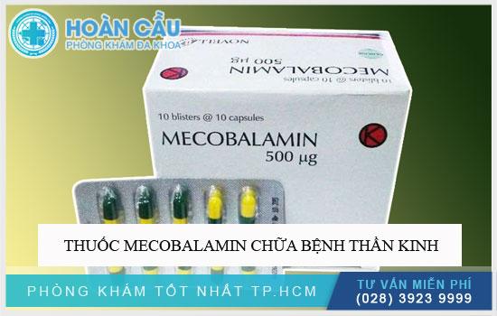 Thuốc Mecobalamin chữa bệnh thần kinh