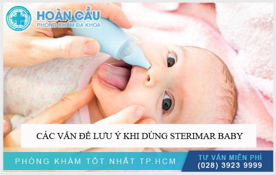 Các vấn đề lưu ý khi dùng Sterimar Baby