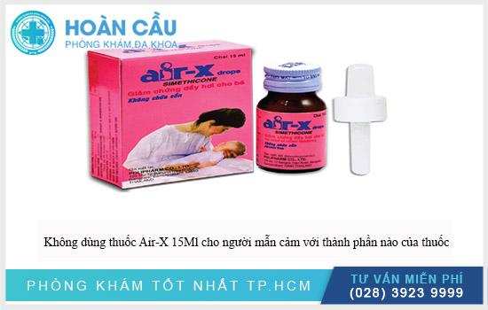 Không dùng thuốc Air-X 15Ml với đối tượng mẫn cảm bất cứ thành phần nào có trong thuốc