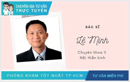 Giới thiệu chi tiết về bác sĩ Lê Minh