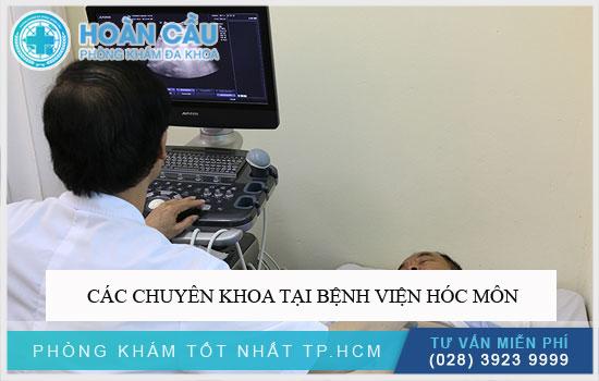 Các chuyên khoa tại Bệnh viện Hóc Môn