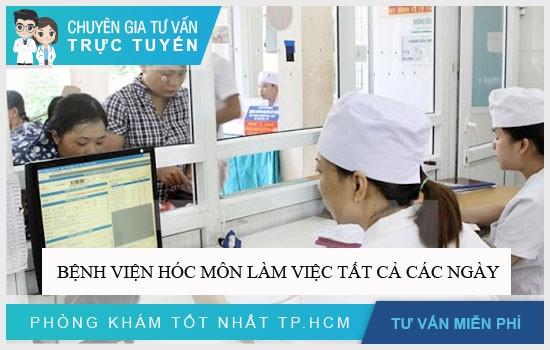 Bệnh viện Hóc Môn làm việc tất cả các ngày trong tuần