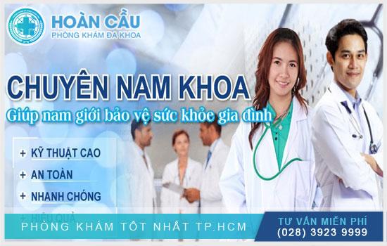 Khoa Nam khoa - Phòng khám đa khoa Hoàn Cầu TPHCM