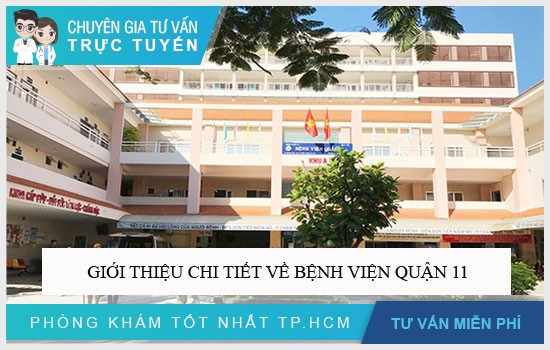 Giới thiệu chi tiết về Bệnh viện Quận 11
