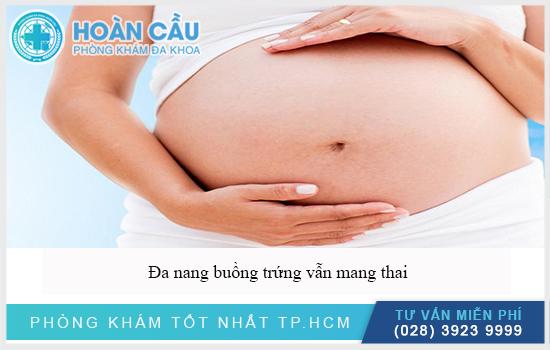 Đa nang buồng trứng vẫn có thể mang thai