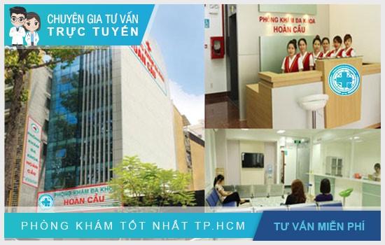 Phòng Khám Hoàn Cầu - địa chỉ y tế chất lượng tại TPHCM