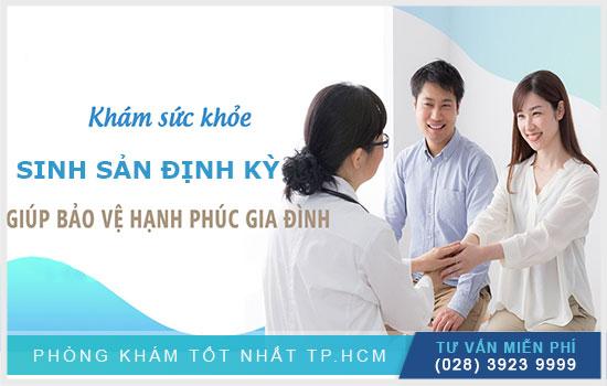 khám sức khỏe sinh sản định kỳ