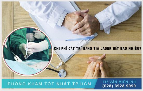 chi phí cắt trĩ bằng laser bao nhiêu tiền