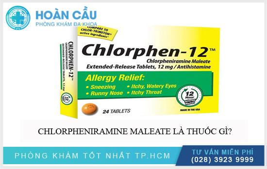 Giới thiệu thuốc Chlorpheniramine Maleate