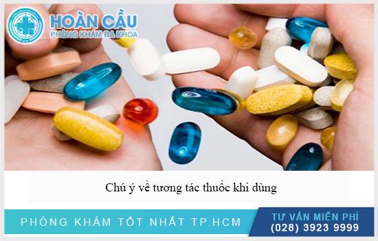 Chú ý đề phòng tương tác thuốc