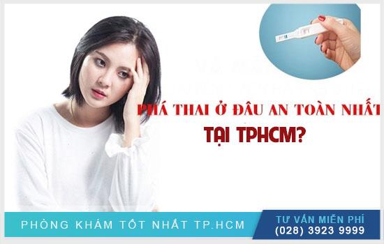 Đâu là phòng khám đa khoa phá thai an toàn tại TPHCM