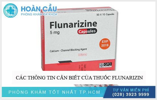 Các thông tin cần biết của thuốc Flunarizin