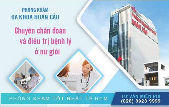 Phòng khám đa khoa Hoàn Cầu chuyên chẩn đoán bệnh lý nữ giới