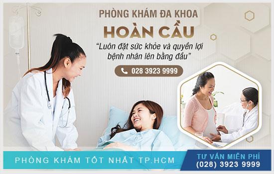 Phòng khám đa khoa Hoàn Cầu chuyên điều trị phụ khoa
