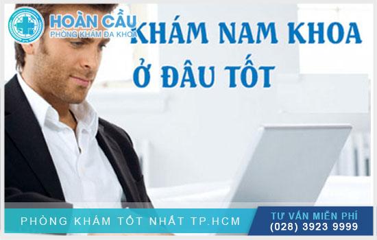 Những địa chỉ khám nam khoa tốt nhất tại TPHCM