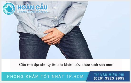 Cần tìm địa chỉ uy tín khám sức khỏe nam