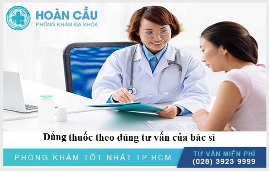 Sử dụng thuốc theo chỉ định bác sĩ