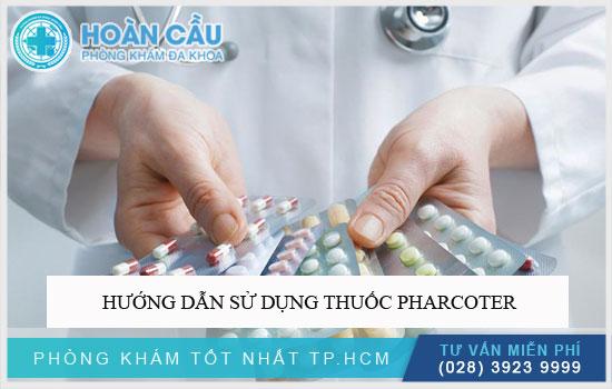 Hướng dẫn sử dụng thuốc Pharcoter