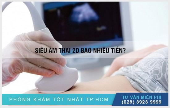 chi phí siêu âm thai 2d bao nhiêu tiền