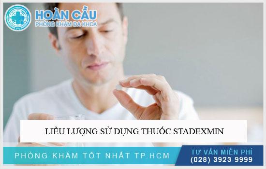 Liều lượng sử dụng thuốc Stadexmin