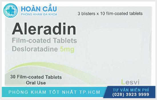Bệnh nhân vẫn hay được chỉ định dùng thuốc Aleradin trong các trường hợp bị dị ứng