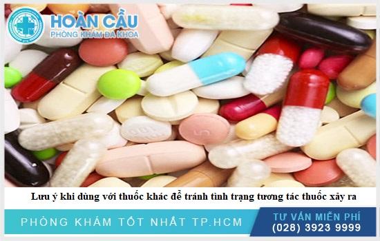 Chú ý về tình trạng tương tác thuốc có thể xảy ra