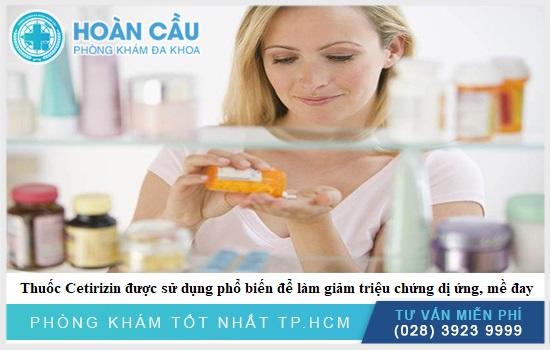 Sử dụng Cetirizin an toàn theo đúng hướng dẫn của bác sĩ