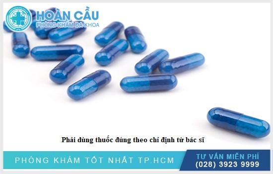 Lưu ý dùng thuốc theo liều dùng chỉ định của bác sĩ
