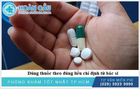 Dùng thuốc theo chỉ định từ bác sĩ