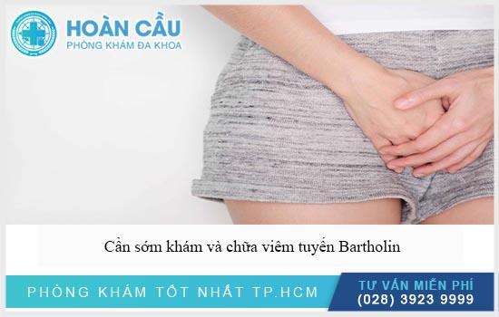 Cần sớm thăm khám điều trị khi phát hiện triệu chứng viêm tuyến Bartholin