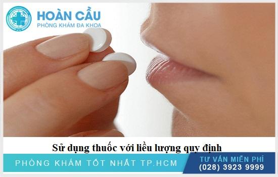 Cần dùng thuốc với liều lượng theo quy định