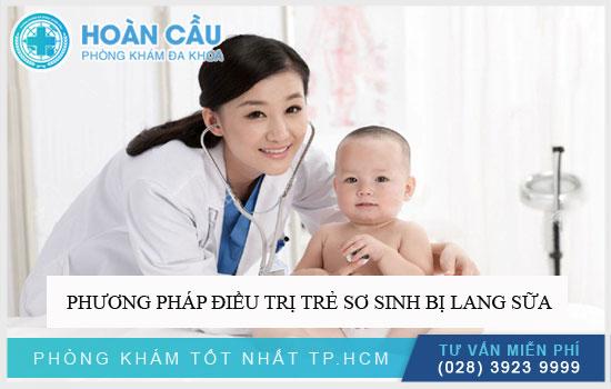 Phương pháp điều trị chứng trẻ sơ sinh bị lang sữa