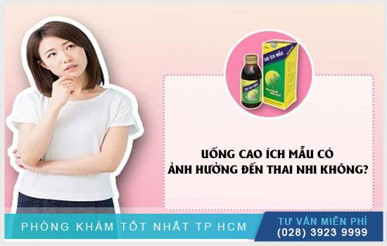 Thai phụ nên làm gì khi uống cao ích mẫu ?