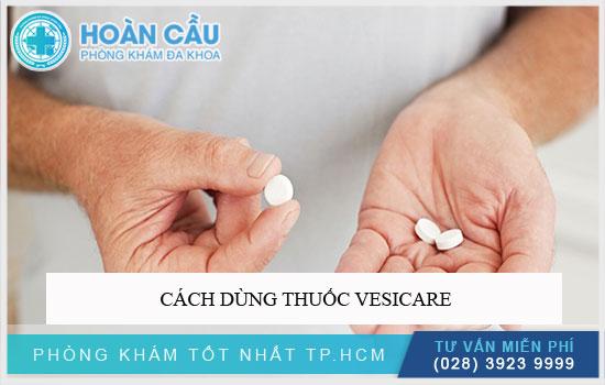 Cách dùng thuốc Vesicare