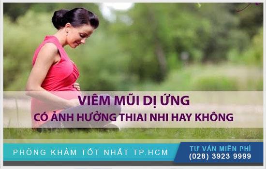 Viêm mũi ở bà bầu có ảnh hưởng tới thai nhi không?
