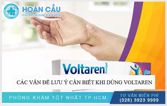 Các vấn đề lưu ý cần biết khi dùng Voltaren